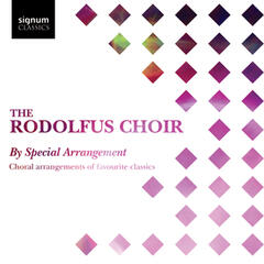 By Special Arrangement: Choral arrangements of favourite classics