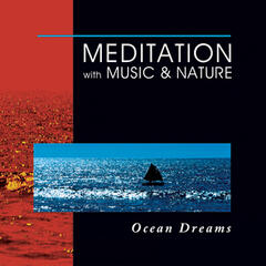Meditation With Music & Nature: Ocean Dreams