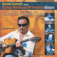 Django Reinhardt NY Festival Allstars: Live At the Kennedy Center