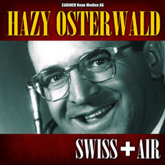 Hazy Osterwald - Swiss Air