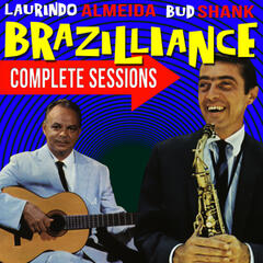 Brazilliance! Complete Sessions