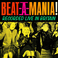 Beat-a-Mania - Recorded Live in Britain