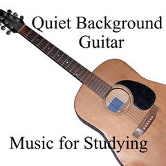 Music for Studying: Quiet Background Guitar
