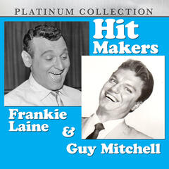Hit Makers Frankie Laine & Guy Mitchell