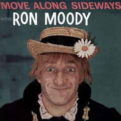 Move Along Sideways with Ron Moody