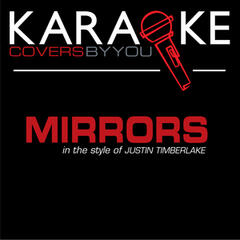 Mirrors (In the Style of Justin Timberlake) [Karaoke Version]