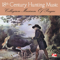 18th Century Hunting Music (Digitally Remastered)