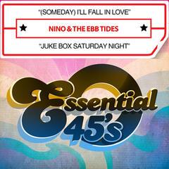 (Someday) I'll Fall in Love / Juke Box Saturday Night (Digital 45)