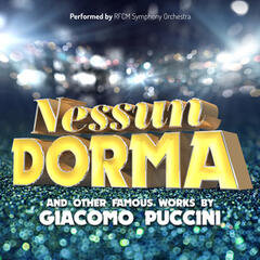 Nessun Dorma & Other Famous Works by Giacomo Puccini