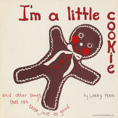 I'm A Little Cookie  -- And Other Songs That Can Taste Just As Good