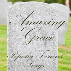 Popular Funeral Songs - Amazing Grace
