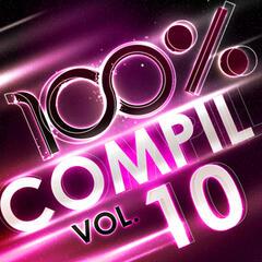 100 % Compil Vol. 10
