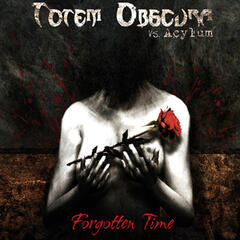 Forgotten Time (Deluxe Edition)