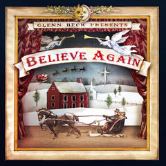 Glenn Beck Presents: Believe Again
