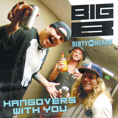 Hangovers with You (feat. The Dirty Heads)