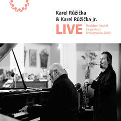 Karel Růžička and Karel Růžička jr. LIVE