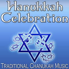 Hanukkah Celebration (Traditional Chanukah Music)