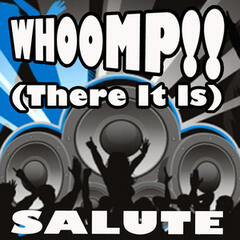 WHOOMP! (There It Is) (Salute)
