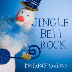 Jingle Bell Rock - Holiday Guitar Songs