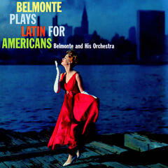 Belmonte Plays Latin For Americans