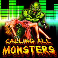 Calling All Monsters (2011 Halloween Edition)