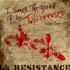 I Smell The Blood Of Les Tricoteuses -Tome One