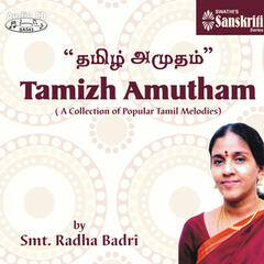 Tamizh Amutham - A Collection of Popular Tamil Melodies