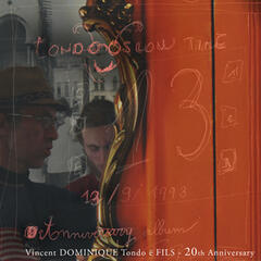 Vincent Dominique Tondo e Fils - 20th Anniversary Album