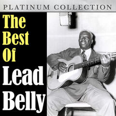 The Best of Lead Belly