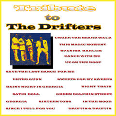 Tribute To The Drifters