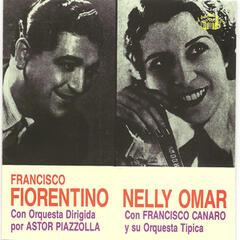 Francisco Fiorentino con la orquesta dirigida por Astor Piazzolla - Nelly Omar con Francisco Canaro y su orquesta tipica