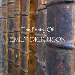 Emily Dickinson - The Poetry