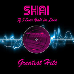 If I Ever Fall In Love - Greatest Hits