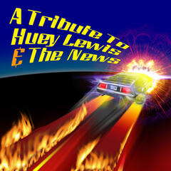 A Tribute To Huey Lewis & The News