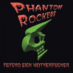Psycho Sick Motherf****r