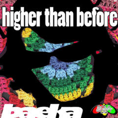Higher Than Before