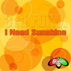 I Need Sunshine