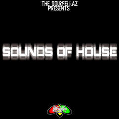 Sounds Of House