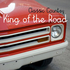 Classic Country Music - King of the Road