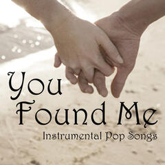 You Found Me - Instrumental Pop Songs