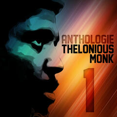 Anthologie Thelonious Monk Vol. 1