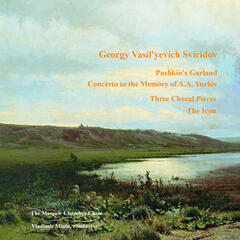 Sviridov G.V.: Pushkin's Garland, Concerto to the Memory of A.A. Yurlov, Three Choral Pieces, The Icon