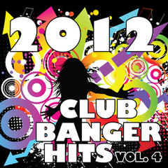 2012 Club Banger Remixes, Vol. 4