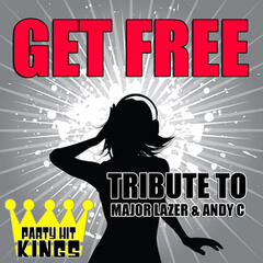 Get Free (Tribute to Major Lazer & Andy C) - Single