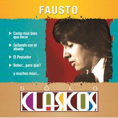 Sólo Clásicos - Fausto