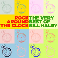 Rock Around the Clock: The Very Best of Bill Haley
