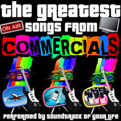 The Greatest Songs from Commercials