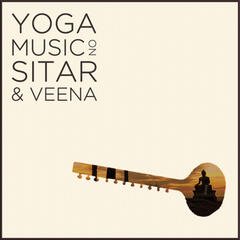 Yoga Music on Sitar and Veena: Relax with 2.5 Hours of Indian Meditation Music