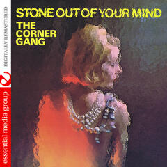 Stone out of Your Mind (Digitally Remastered)