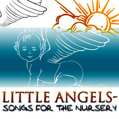 Little Angels - Songs For The Nursery